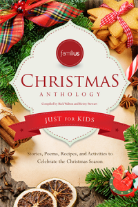 Familius Christmas Anthology: Just for Kids