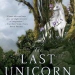 The Last Unicorn 40th Anniversary Cover